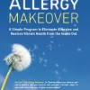 The 7-Day Allergy Makeover – Interview with Dr. Susanne Bennett