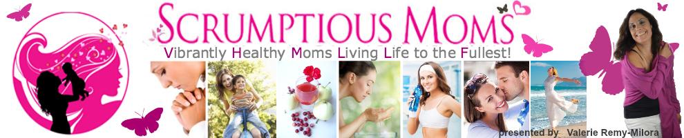 Scrumptious Moms