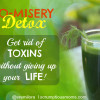 No Misery Detox – How to Get Rid of Toxins Without Giving Up Your Life