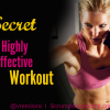 Fitness Friday – The Secret to a Highly Effective Workout
