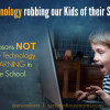 Is Technology Robbing Our Kids of Their Smarts?