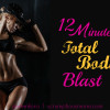 Fitness Friday – 12 Minutes Total Body Blast