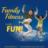 Fitness Friday – 5 Ways to Make Family Fitness Fun!