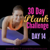 30 Day Plank Challenge Day 14 – Enjoy the Rest!