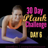 30 Day Plank Challenge Day 6 – Mix it Up!