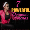 7 Powerful Dynamic Stretches square title image