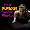 Fitness Friday – Fast and Furious Ladder Workout