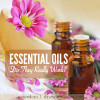 Essential Oils, Do They Really Work?