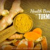 Totally Turmeric – Health Benefits of This Wonderfood