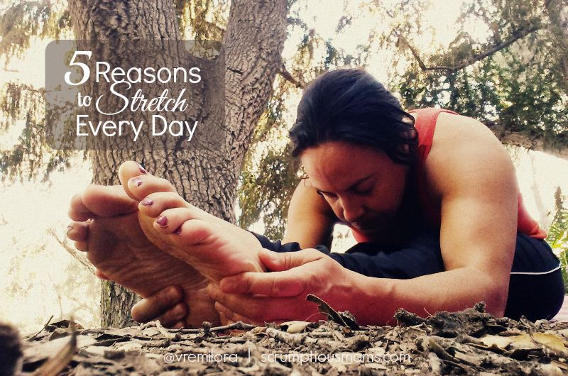 5 reasons to stretch every day title image