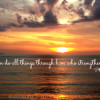 Philippians 4:13 quote over sunset