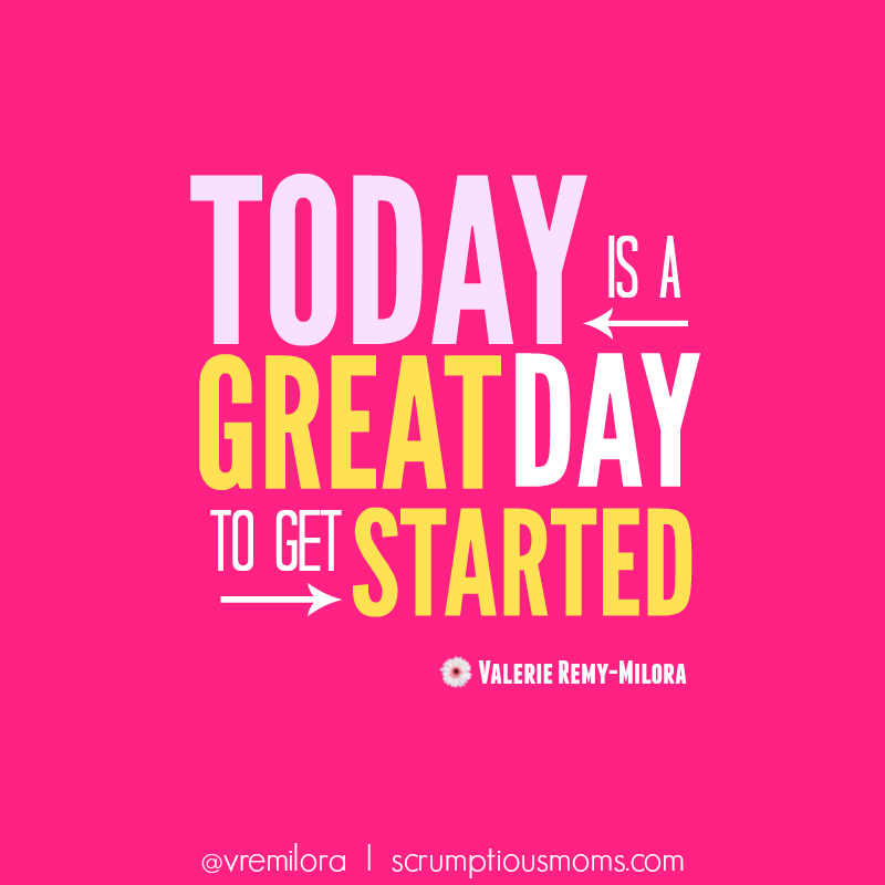 Today is a Great Day to Get Started illustrated quote