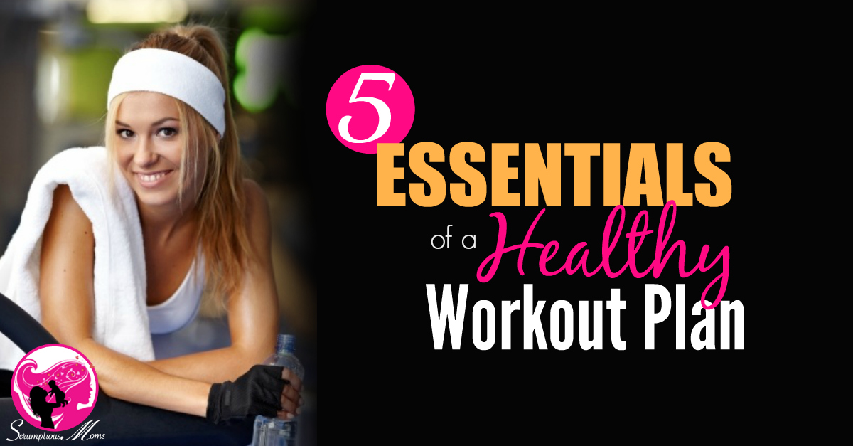 5 essentials of a healthy workout plan title graphic