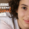Safeguarding our teens' emotional health title image