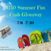 Summer Fun $150 Cash Giveaway