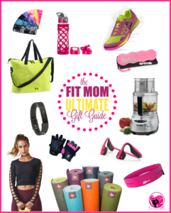 The Fit Mom Ultimate Holiday Gift Guide