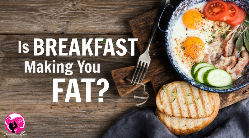 Is Breakfast Making You Fat Title Image
